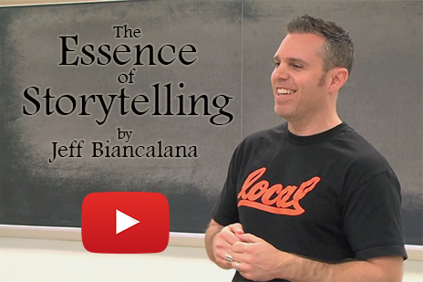 The Essence of Storytelling by Jeff Biancalana Lecture
